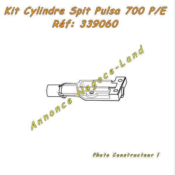 Kit cylindre de Cloueur Spit Pulsa 700 P/E (Réf. 339060) [Petites annonces Negoce-Land.com]